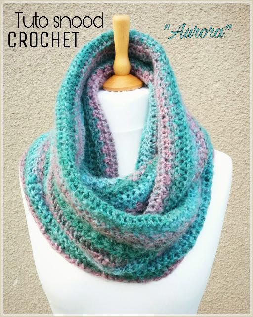 Tutoriel Snood Aurora Au Crochet Aurora Crochet Snood