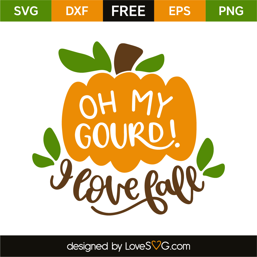Download Oh my gourd! I love fall | Cricut, Diy vinyl projects, My love