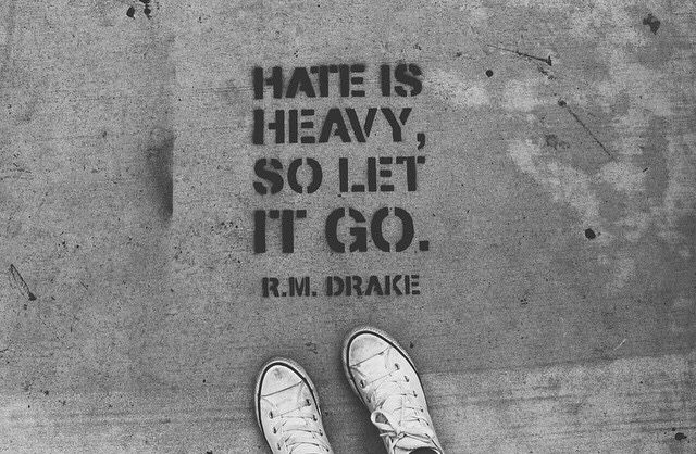 Hate Is Heavy So Let It Go Quote Quotes Letting Go Hate