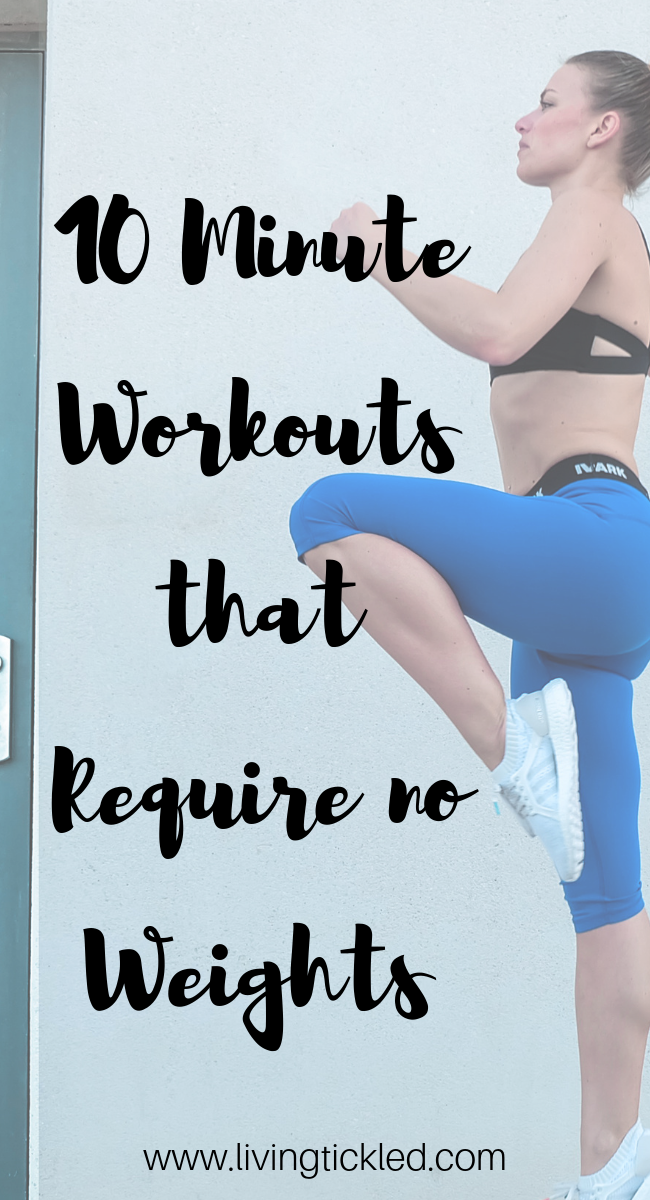 10 Ten Minute Exercise Workout Routine For The Busy Mom Workout Ten Minute Workout Workout Routine