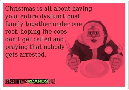 Funny Christmas Quote Christmas Quotes Funny Christmas Quotes Dysfunctional Family