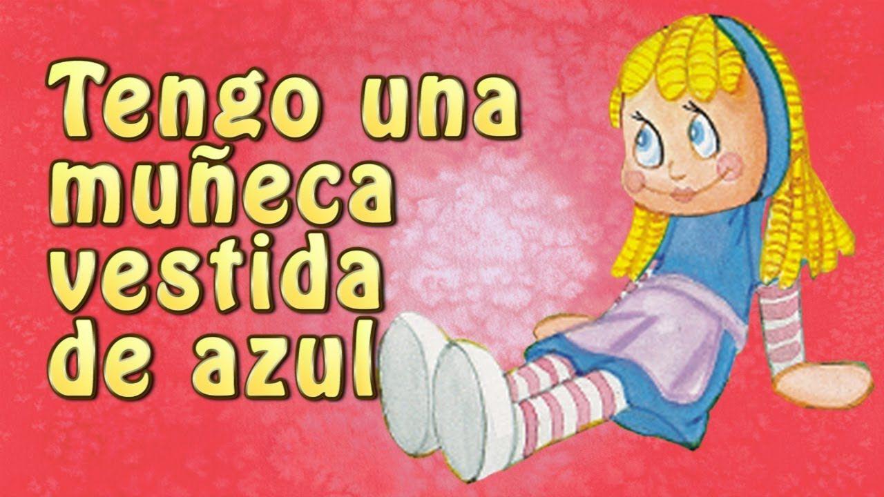 Dibujos Animados Texto Naranja: Tengo Una Muñeca Vestida De Azul (original Canciones Y