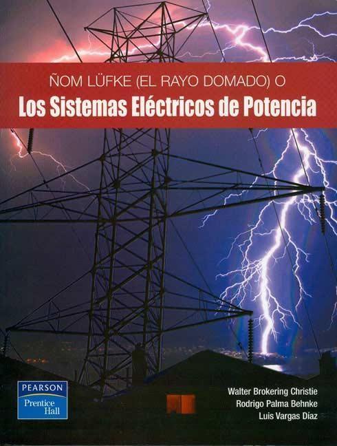 Ñom Lufke (El Rayo Domado) o Los Sistemas Eléctricos de Potencia SEP - electrical engineering excel spreadsheets