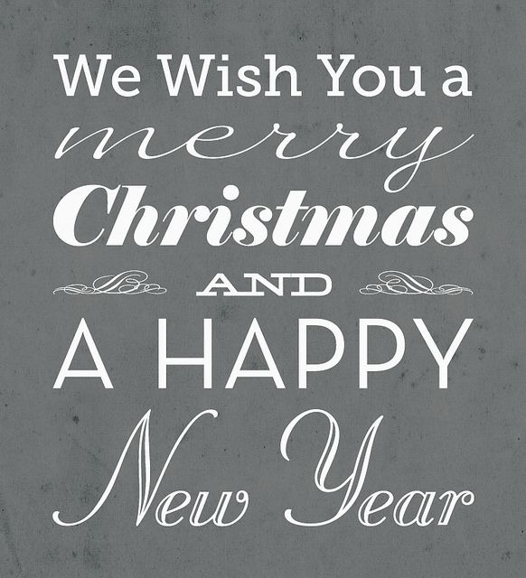 We Wish You A Merry Christmas And A Happy New Year Merry Christmas Quotes Wishing You A Merry Christmas Quotes Christmas Sentiments