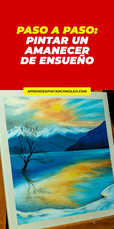 Pinturas Al Oleo De Paisajes Amanecer Paso A Paso Paisajes Invernal En 2021 Paisajes Para Pintar Faciles Paisaje Para Pintar Como Pintar Paisajes