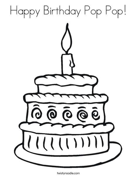 Happy Birthday Pop Pop Coloring Page Twisty Noodle Birthday