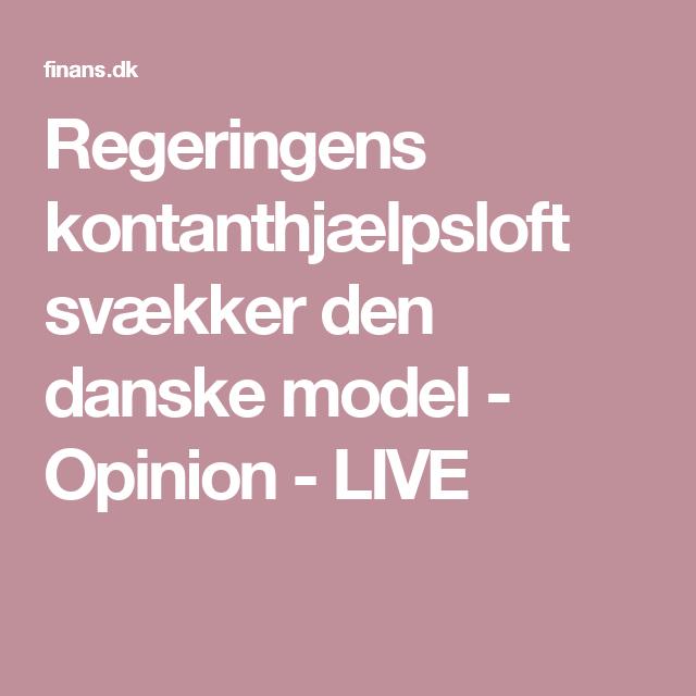 Regeringens Kontanthjaelpsloft Svaekker Den Danske Model Dansk Fleksibilitet