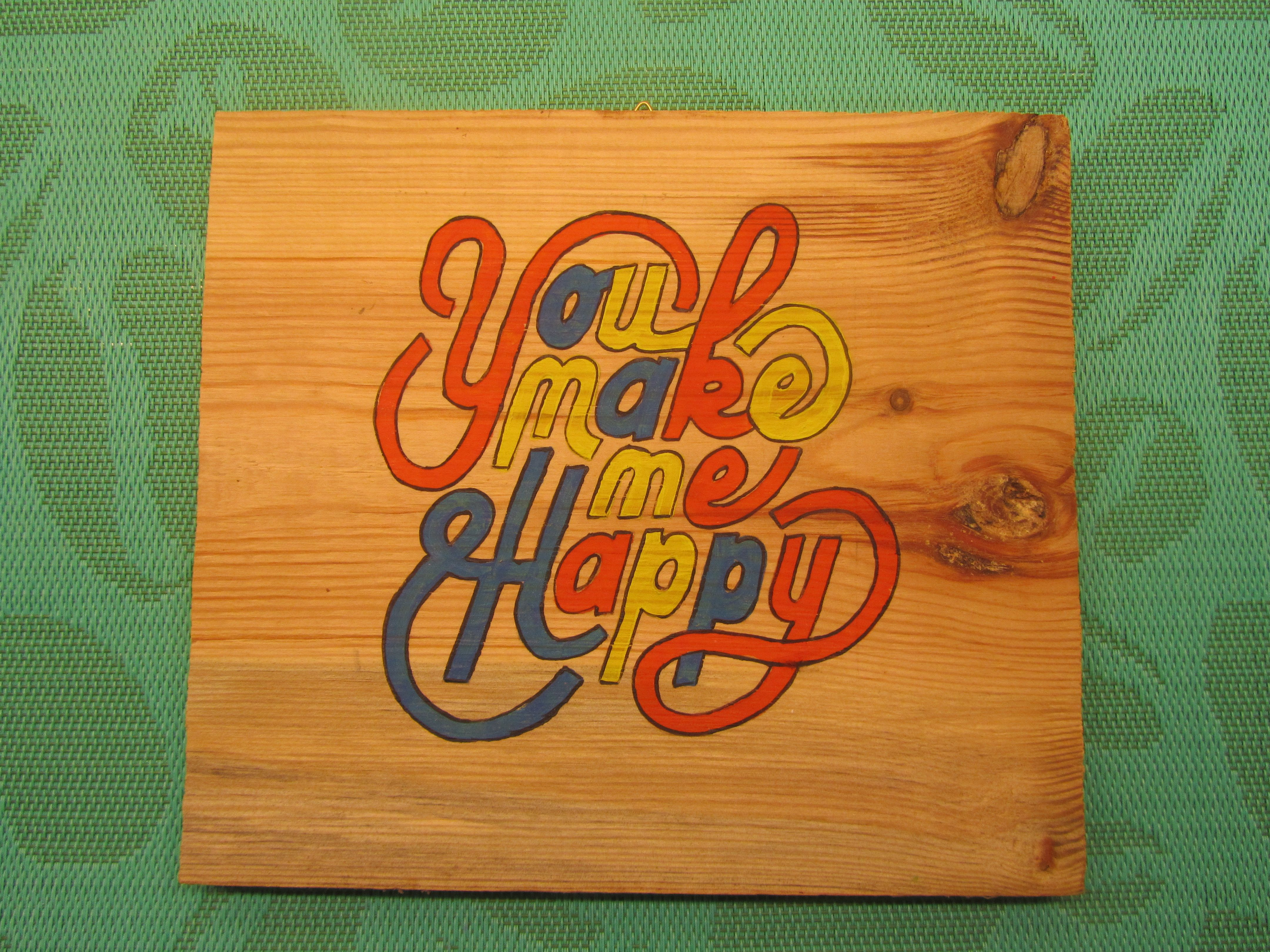 You make me happy, (FB page) Hand Painted by P.