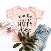 Nap time is my happy hour tshirt Toddler Shirt Gift Newborn Sleep shirt novelty kids tee humor