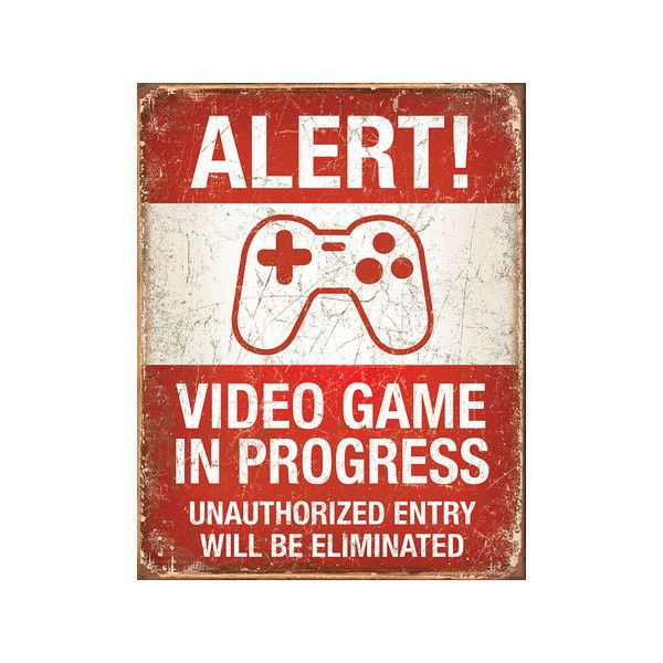 Video Game in Progress Tin Sign Wall Art ($13) ❤ liked on Polyvore featuring home, home decor, wall art, tin signs and tin wall art