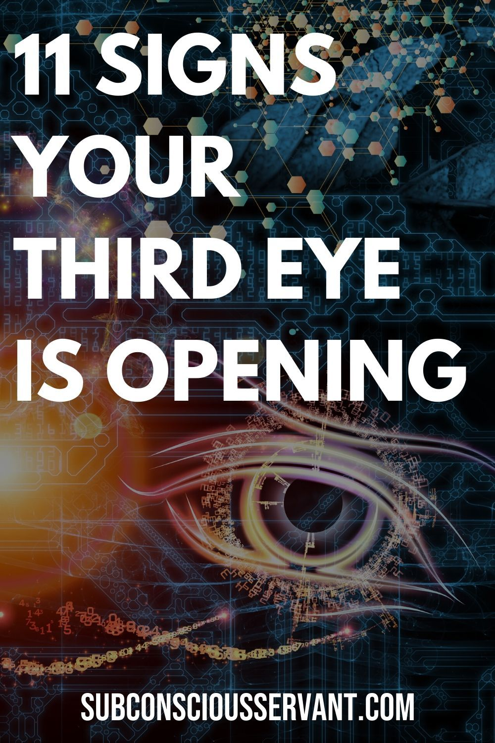 23+ 11 Signs your Third Eye is Opening