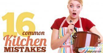 Oops! 16 Common Kitchen Mistakes - Are You Making Them?