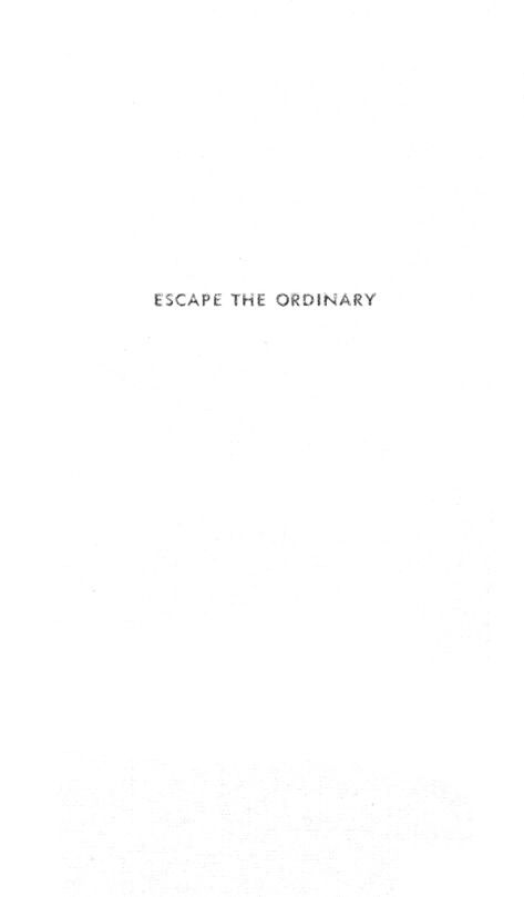 Escape The Ordinary Words Quotes Pretty Words Quotations