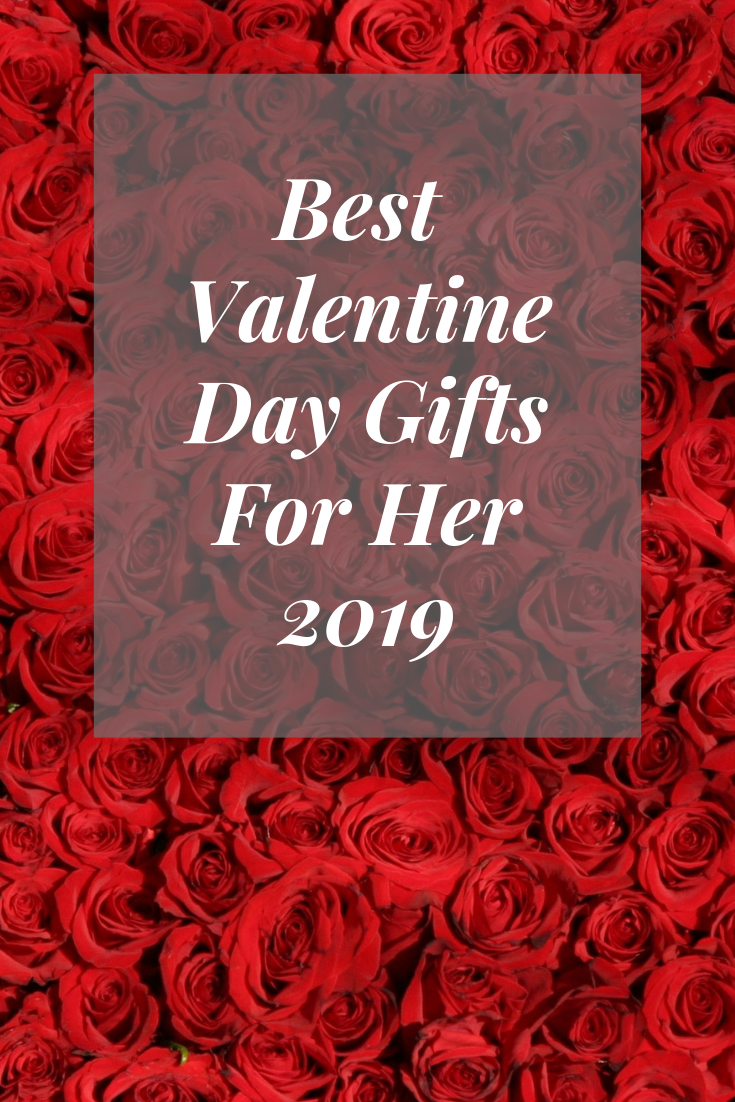 Featuring The Best Valentine Day Gifts For Her In 2019 The Video