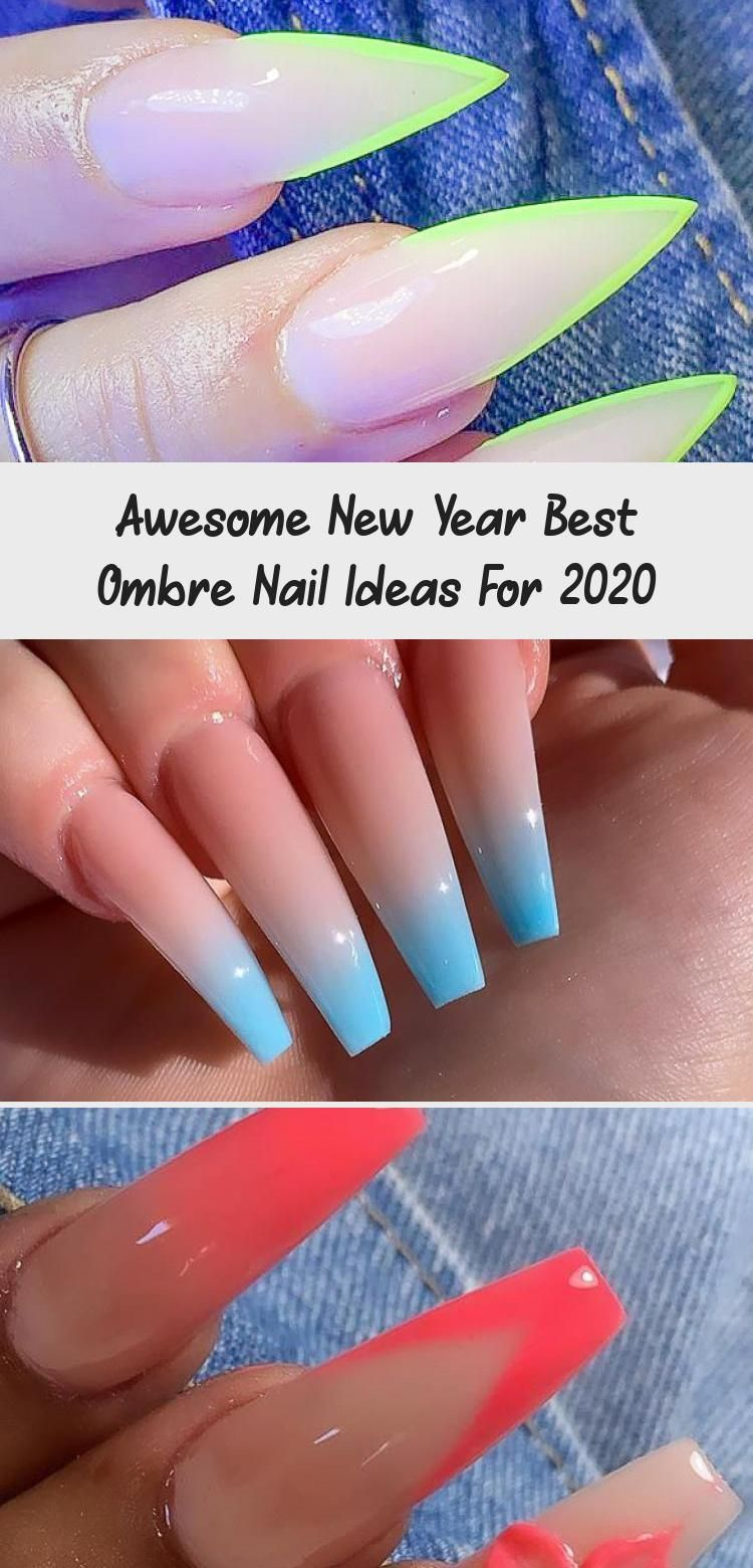 Awesome New Year Best Ombre Nail Ideas For 2020 Makeup In 2020 Ombre Nails Nails Nails First