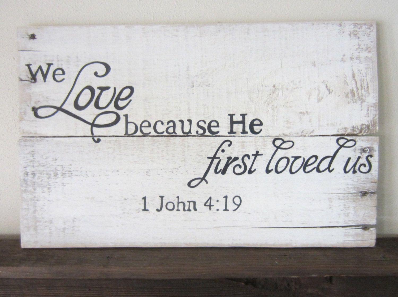 Download Bedroom or bathroom We Love Because He First Loved Us 1 ...