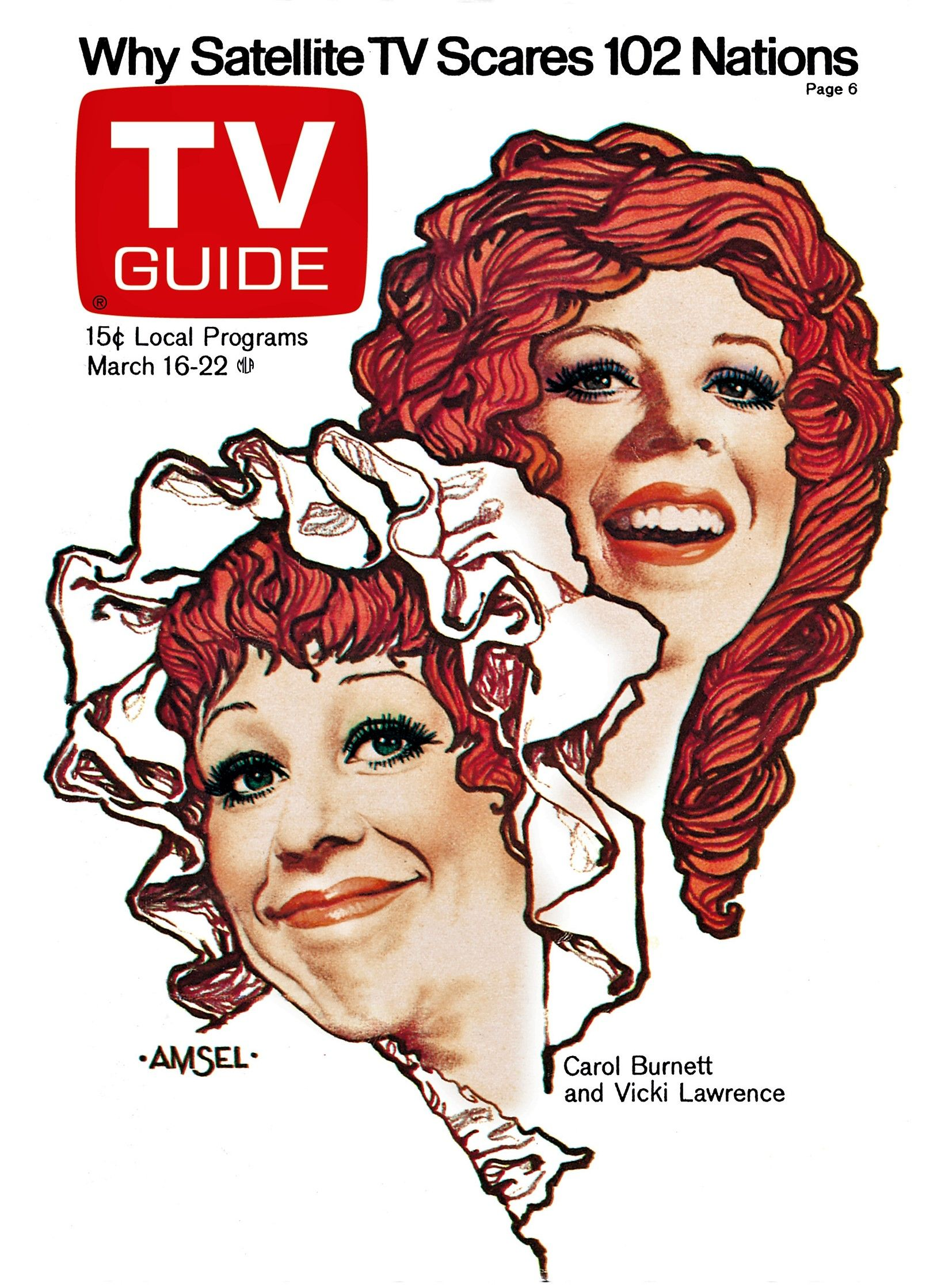 TV Guide cover by Richard Amsel. 1974. Tv guide, Carol