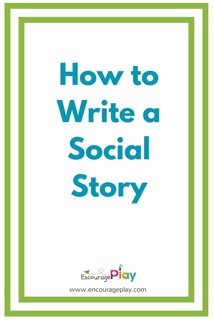 How to Write A Social Story | Psychoeducational Self-Help Worksheets ...