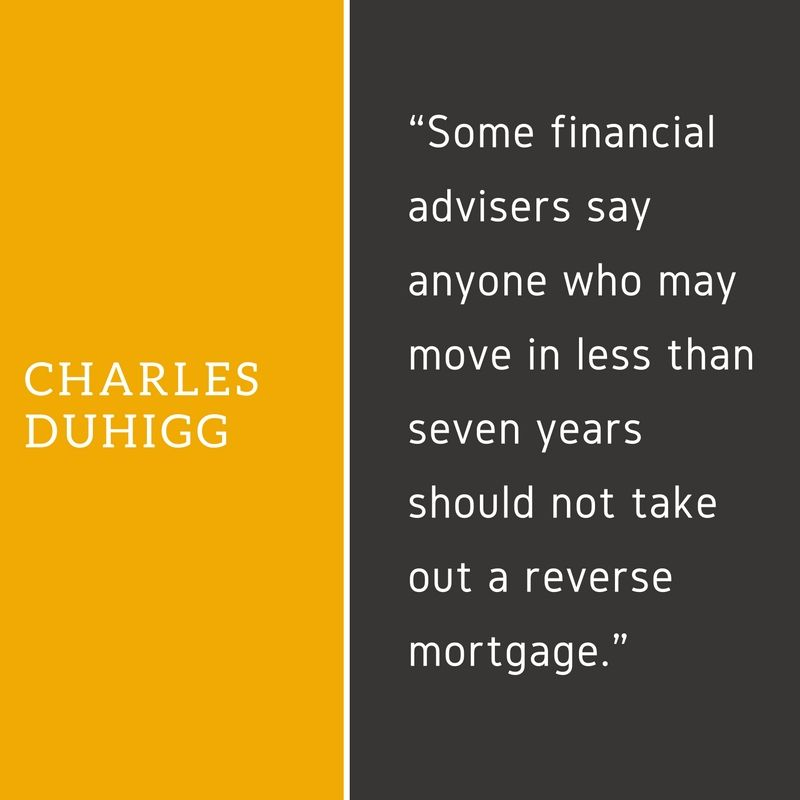 Motivational Quote On Reverse Mortgage By Charles Duhigg Reverse Mortgage Mortgage Quotes Mortgage Loans