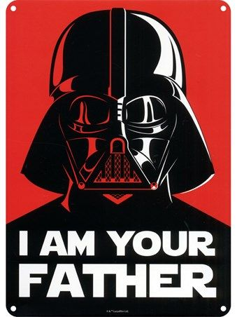 I Am Your Father - Star Wars