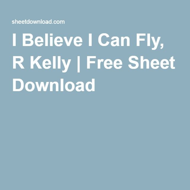 I believe i can fly r. Kelly mp3 for android apk download.
