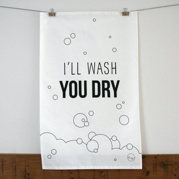 You Dry Tea Towel by Heidi Nicole Design