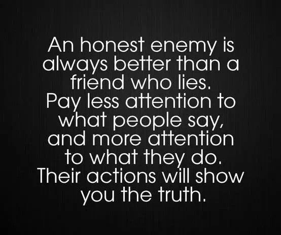 Pin by Lola Moonflower on frenemy | Telling lies quotes, Friends