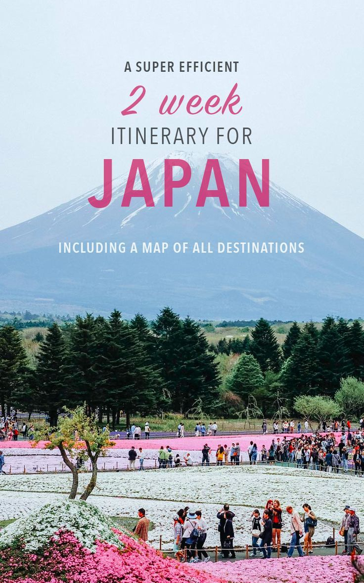 Japan Travel Tips For Your Two Week Trip These Japan Destinations Are Seriously Amazing Includes A Map Viaje A Japon Tokio Japon Viajar A Tokio