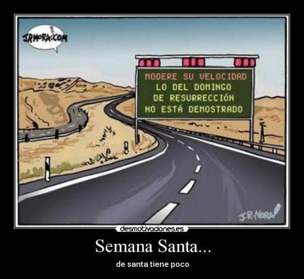 Feriado Semana Santa Los Mejores Memes Que Anticipan El Fin De Semana Largo Guioteca Com Highway Signs Humor Laugh