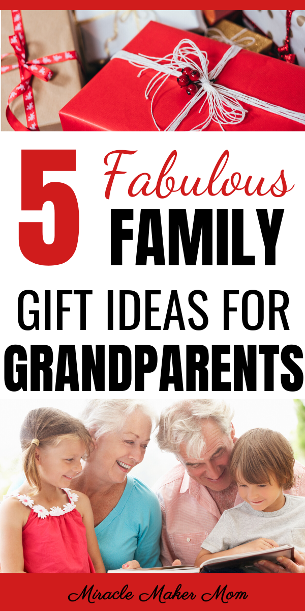 5 Fabulous Family Gift Ideas for Grandparents - Miracle Maker Mom #bestgiftsforgrandparents