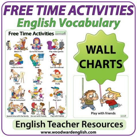 Free Time Activities  Esl Wall Charts  Flash Cards  Time