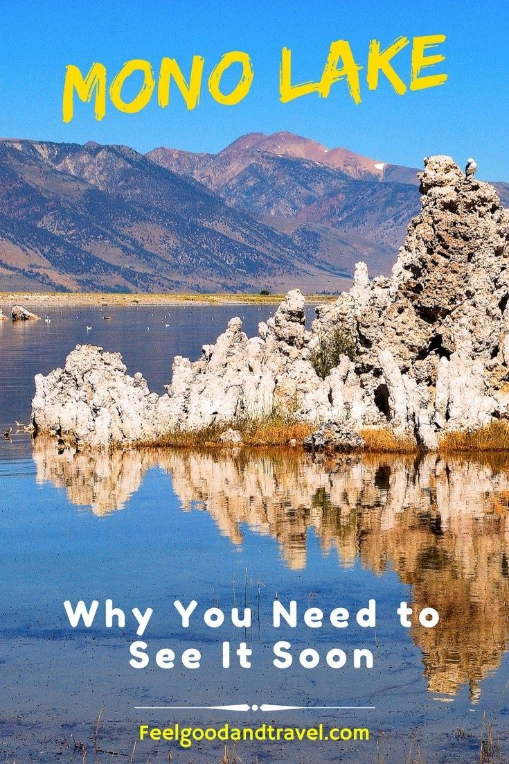 Find out why you need to visit Mono Lake in California soon. It is truly a stunning miracle of nature! #MonoLake #MonoLakeCalifornia #CaliforniaTravel #CaliforniaAdventures