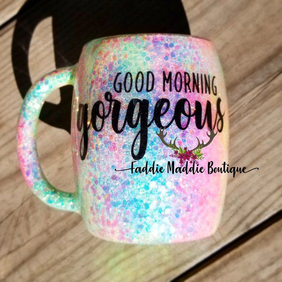 Coffee Mug, Glitter Coffee Mug, Good Morning Gorgeous Coffee Mug, Good Morning Gorgeous, Custom Mug, Personalized Mug, Customized Mug #custommugs