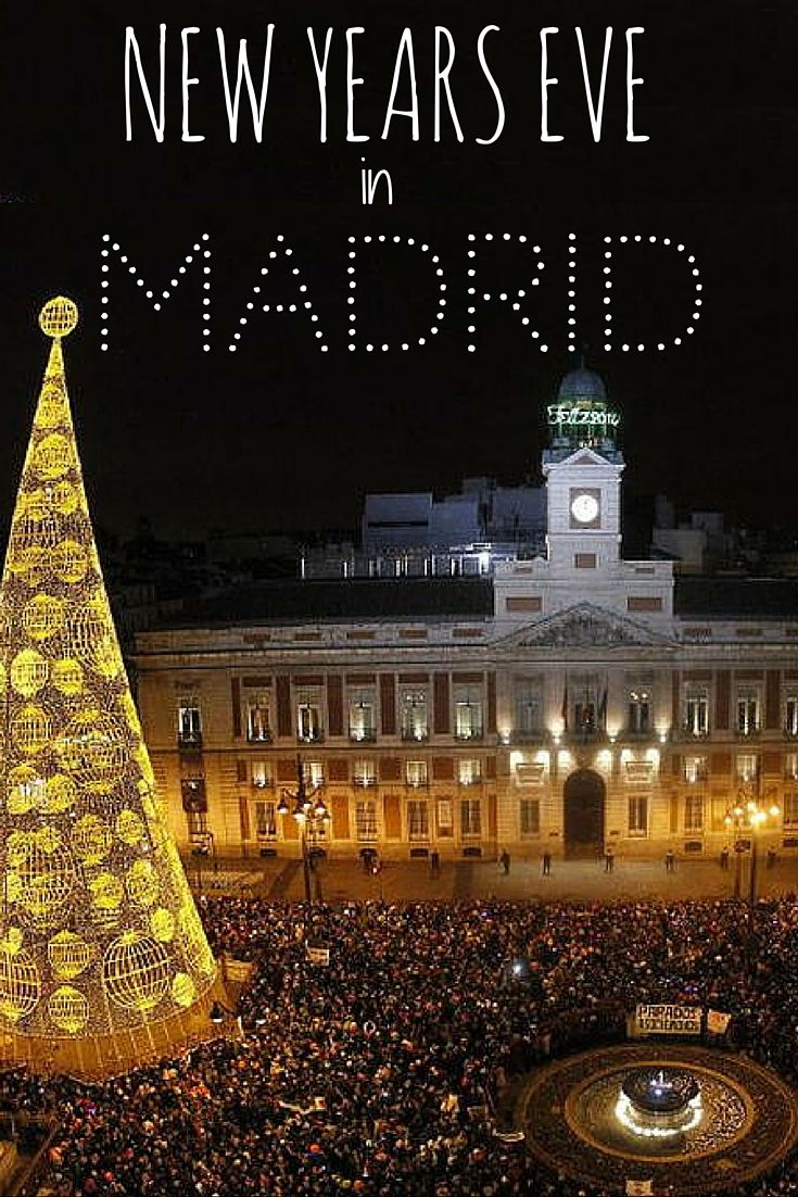 How to spend New Years Eve in Madrid Spain. Where to go
