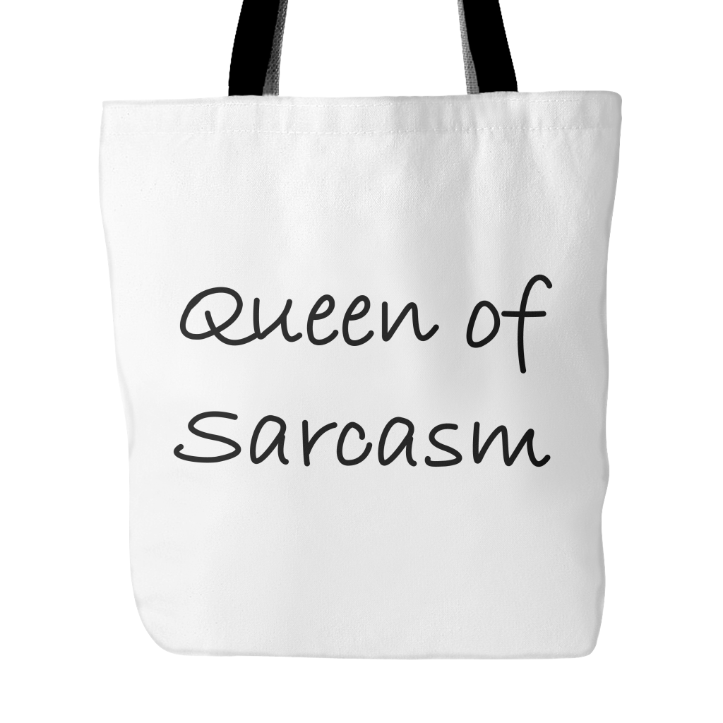 Queen Of Sarcasm White Tote Bag Sarcastic Me Tote Bag Tote White Tote Bag