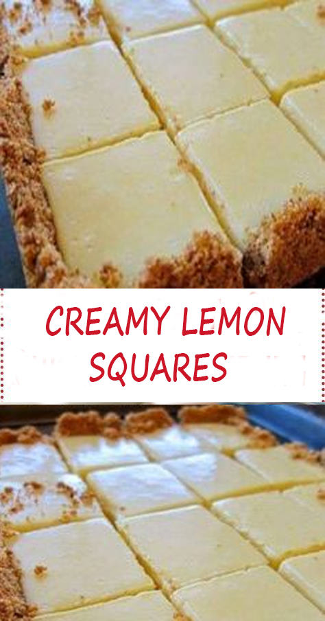 CREAMY LEMON SQUARES – Easy Recipes