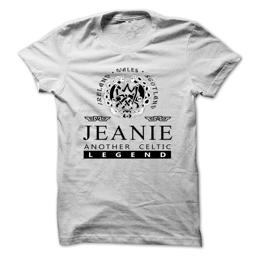 JEANIE Collection: Celtic ღ Ƹ̵̡Ӝ̵̨̄Ʒ ღ Legend versionJEANIE, This shirt is perfect for you! Order now .  JEANIE Collection: JEANIE Another Celtic LegendJEANIE Another Celtic Legend, JEANIE, Im a JEANIE, Keep Calm JEANIE, team JEANIE, I am a JEANIE, keep calm and let JEANIE handle it, Team JEANIE, lifetime member, your name, name tee, JEANIE tee, am JEANIE, JEANIE thing, a JEANIE, love her JEANIE, love JEANIE, Celtic Legend, celtic legend