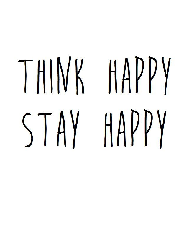 A Word Of Happiness: Think Happy. Stay Happy. #wisdom #affirmations #happiness