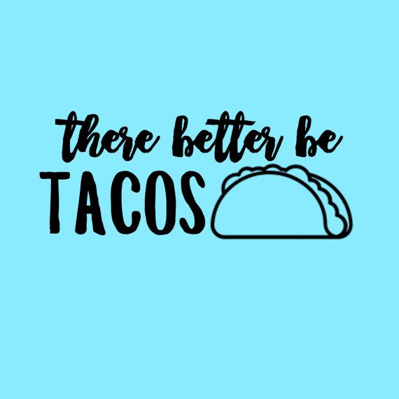 Vinyl decal sticker taco quotes for laptop vinyl by comfyscorner