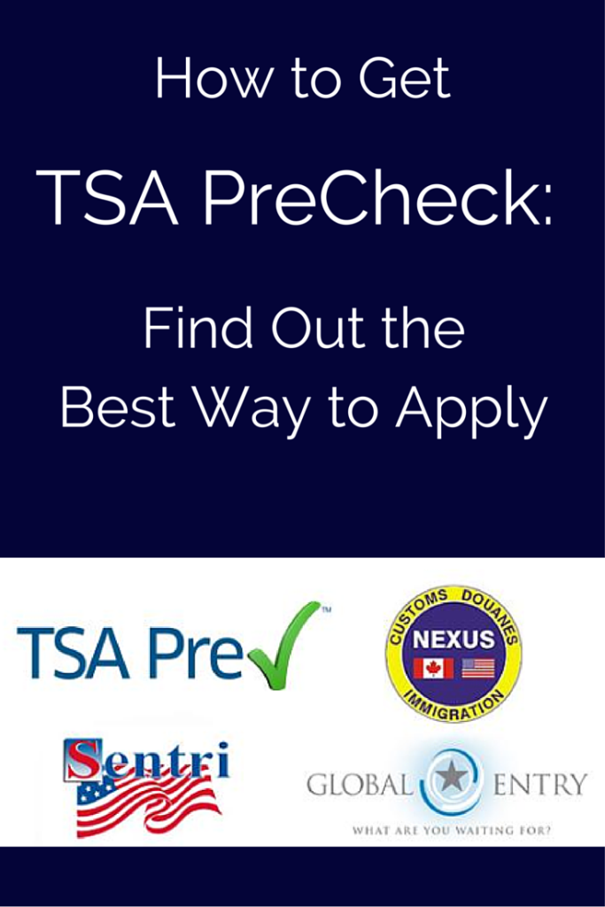 How to Get TSA PreCheck: A Guide on How Best to Apply