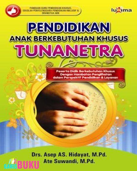 Pendidikan Abk Tunanetra Toko Buku Online Terlengkap Terpercaya Distributor Buku Online Buku Online Buku Pendidikan