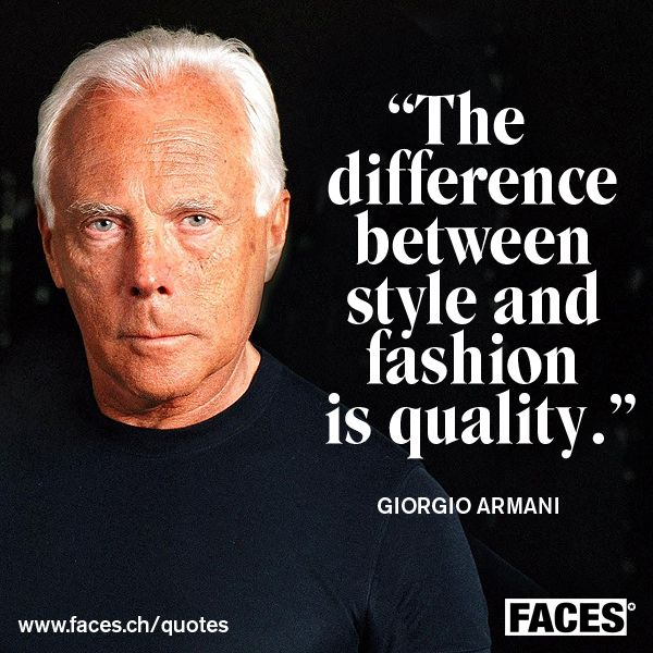 Style Quote By Giorgio Armani The Difference Between Style