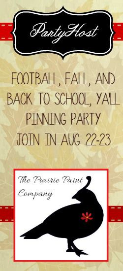 The Prairie Paint Company is thrilled to be a host at the party! Come Join In by following the directions in the header of the board at http://www.pinterest.com/coriflyingc/football-fall-and-back-to-school-yall/