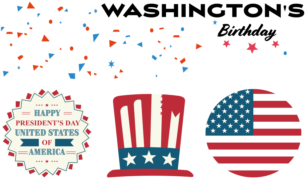 Washington S Birthday Celebrate Happy Presidents Day Washington S Birthday Birthday Traditions
