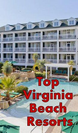 Top Virginia Beach Resorts Vacation Als And Things To Do Http Www Luxury Resort Bliss Family Html Turtle Cay