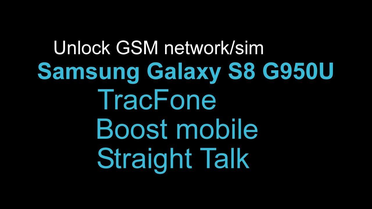 Unlock network Samsung Galaxy S8 TracFone Straight Talk
