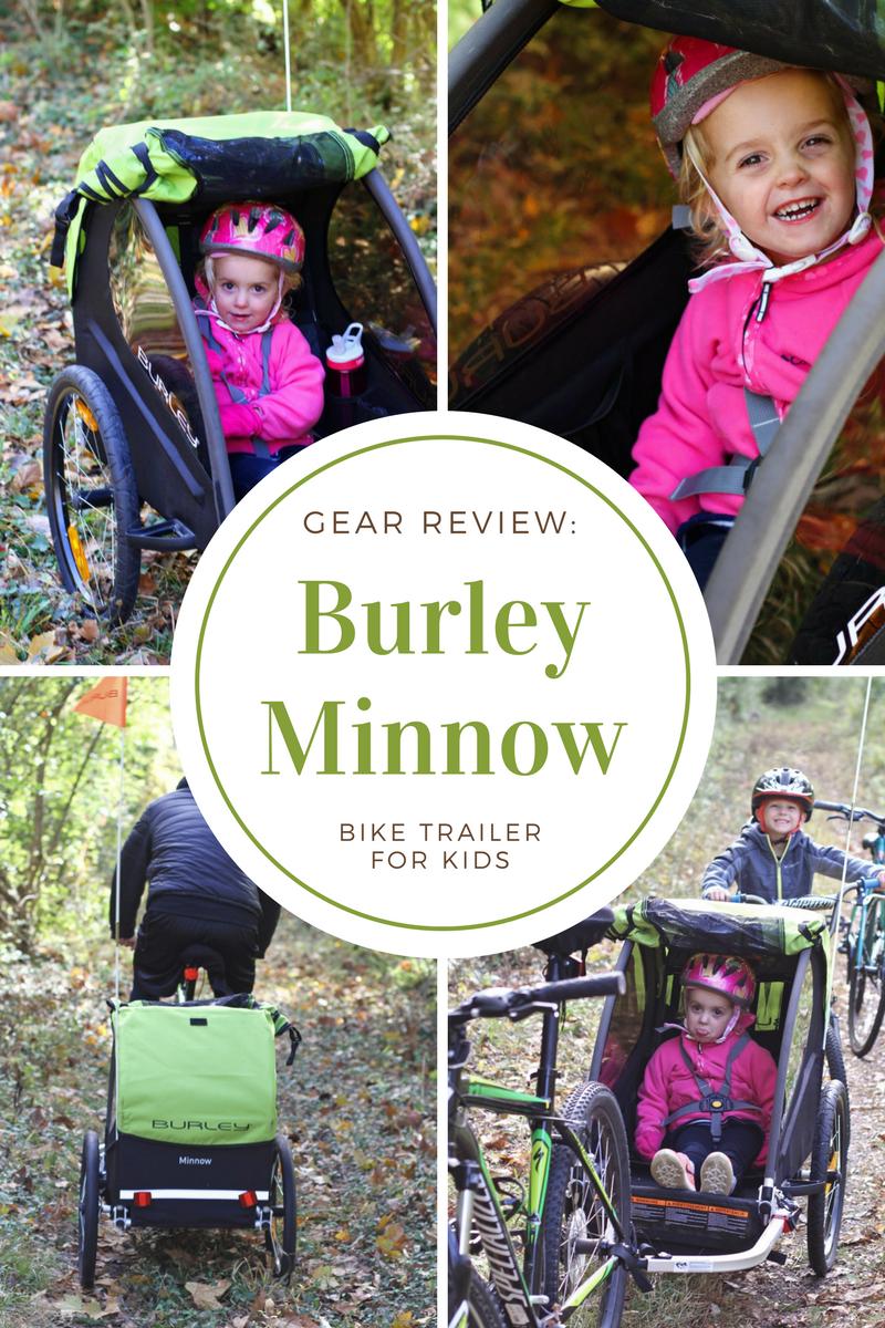 Gear Review Burley Minnow Single Seat Bike Trailer For Kids
