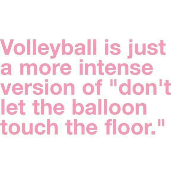 Don't EVER say this to a volleyball player...we will tear you apart