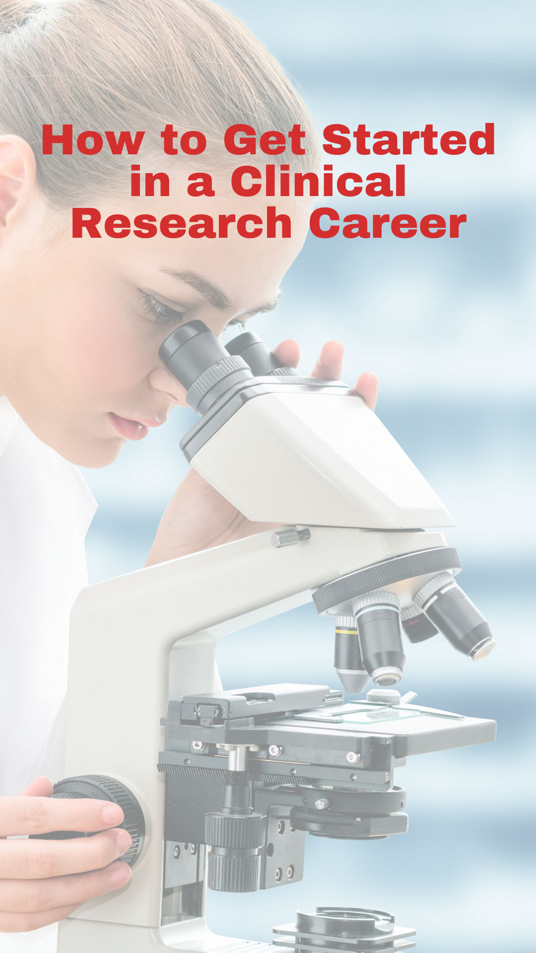 7 Easy Steps For a Career in Clinical Research in 2020