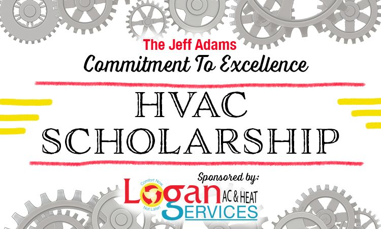 The Jeff Adams Commitment To Excellence Hvac Scholarship In 2020